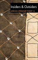 ALT 14 Insiders & Outsiders: African Literature Today (Paperback)
