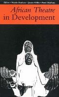African Theatre in Development - African Theatre (Paperback)