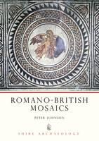 Romano-British Mosaics - Shire archaeology series (Paperback)