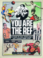"""""""You are the Ref"""": 50 Years of the Cult Classic Cartoon Strip (Hardback)"""