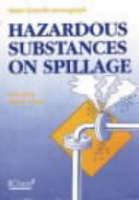 Hazardous Substances on Spillage - Major hazards monograph series (Paperback)