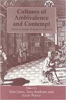 Cultures of Ambivalence and Contempt: Studies in Jewish-non-Jewish Relations - Parkes-Wiener Series on Jewish Studies (Hardback)