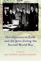 Governments in Exile and the Jews During the Second World War (Hardback)
