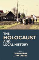 The Holocaust and Local History (Hardback)