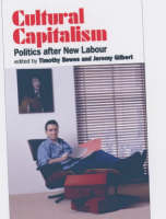 Cultural Capitalism: Politics After New Labour (Paperback)