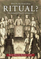 What Do You Know About Ritual?: The Complete Mason's Commentary (Paperback)
