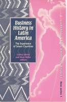 Business History in Latin America: The Experience of Seven Countries - Liverpool Latin American Studies 1 (Paperback)
