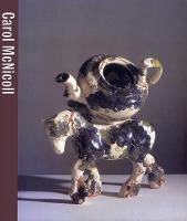 Carol McNicoll - Contemporary Crafts Series (Hardback)