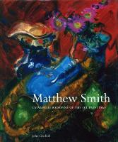 Matthew Smith: Catalogue Raisonne of the Oil Paintings (Hardback)