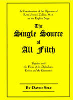 The Single Source of All Filth: The Jeremy Collier Controversy (Paperback)