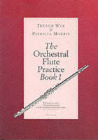 The Orchestral Flute Practice Book 1 (Book)