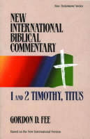 1 and 2 Timothy, Titus - New International Biblical Commentary S. v. 13 (Paperback)