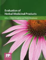 Evaluation of Herbal Medicinal Products: Perspectives on Quality, Safety and Efficacy (Hardback)