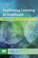 Facilitating Learning in Healthcare - ULLA Pharmacy (Paperback)
