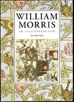 William Morris: An Illustrated Life (Paperback)