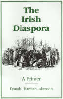 The Irish Diaspora: A Primer (Paperback)