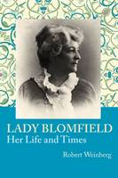 Lady Blomfield: Her Life and Times (Paperback)