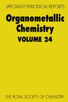 Organometallic Chemistry: Volume 24 (Hardback)