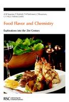 Food Flavor and Chemistry: Explorations Into The 21st Century - Special Publications (Hardback)