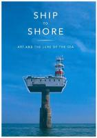 Ship to Shore: Art and the Lure of the Sea (Paperback)