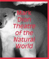 Mark Dion: Theatre of the Natural World (Hardback)