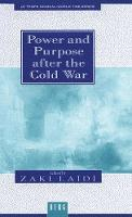 Power and Purpose After the Cold War - Le Temps Mondial / World Time S. (Hardback)