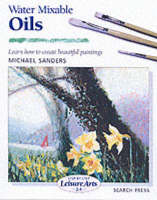 Water Mixable Oils (SBSLA24) - Step-by-Step Leisure Arts (Paperback)