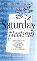 Saturday Reflections: On Spirituality and Meaning in Everyday Life (Paperback)