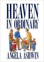 Heaven in Ordinary: Contemplative Prayer in Ordinary Life (Paperback)