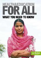 Health and Education For All: What You Need to Know - Oxfam Campaign Reports (Paperback)