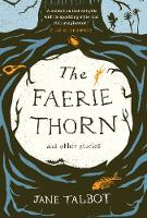 The Faerie Thorn and other stories (Paperback)