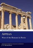Appian: Wars of the Romans in Iberia - Aris & Phillips Classical Texts (Hardback)