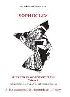 Sophocles: Fragmentary Plays I - Aris & Phillips Classical Texts (Paperback)
