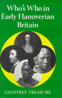 Who's Who in Early Hanoverian Britain - Who's Who in British History v. 6 (Paperback)