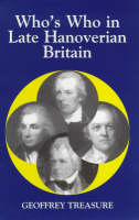 Who's Who in Late Hanoverian Britain - Who's Who in British History S. v. 7 (Paperback)