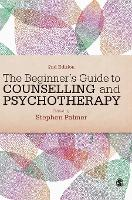 The Beginner's Guide to Counselling & Psychotherapy (Hardback)