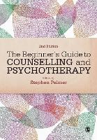 The Beginner's Guide to Counselling & Psychotherapy (Paperback)