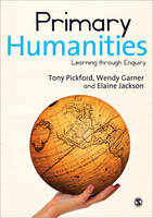 Primary Humanities: Learning Through Enquiry (Paperback)