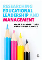 Researching Educational Leadership and Management: Methods and Approaches (Paperback)