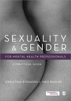 Sexuality and Gender for Mental Health Professionals: A Practical Guide (Paperback)