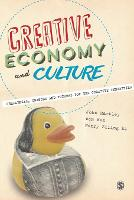 Creative Economy and Culture: Challenges, Changes and Futures for the Creative Industries (Paperback)
