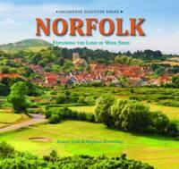 Norfolk - Exploring the Land of Wide Skies (Hardback)