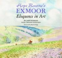 Hope Bourne's Exmoor: Eloquence in Art (Hardback)