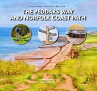 The Peddars Way and Norfolk Coast Path (Hardback)