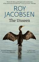 The Unseen: SHORTLISTED FOR THE MAN BOOKER INTERNATIONAL PRIZE 2017 (Hardback)