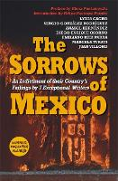 The Sorrows of Mexico (Paperback)