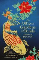 The Office of Gardens and Ponds (Paperback)