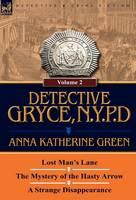 Detective Gryce, N. Y. P. D.