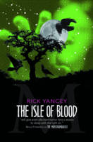 The Monstrumologist: The Isle of Blood (Paperback)