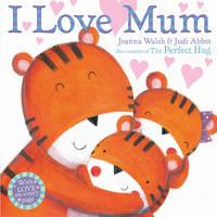 I Love Mum (Hardback)